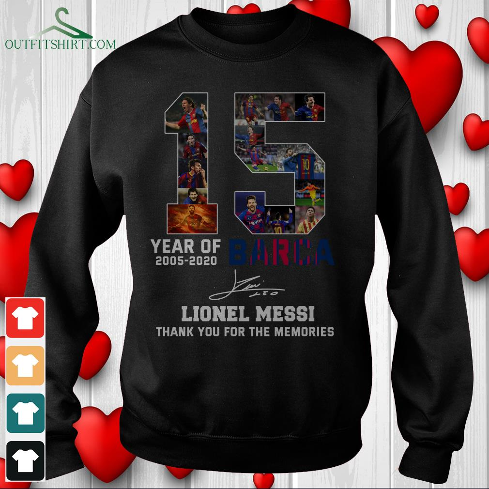 15 year of 2005 2020 barca lionel messi thank you for the memories hoodie