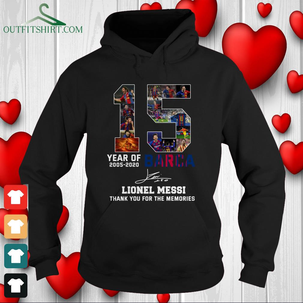 15 year of 2005 2020 barca lionel messi thank you for the memories sweater