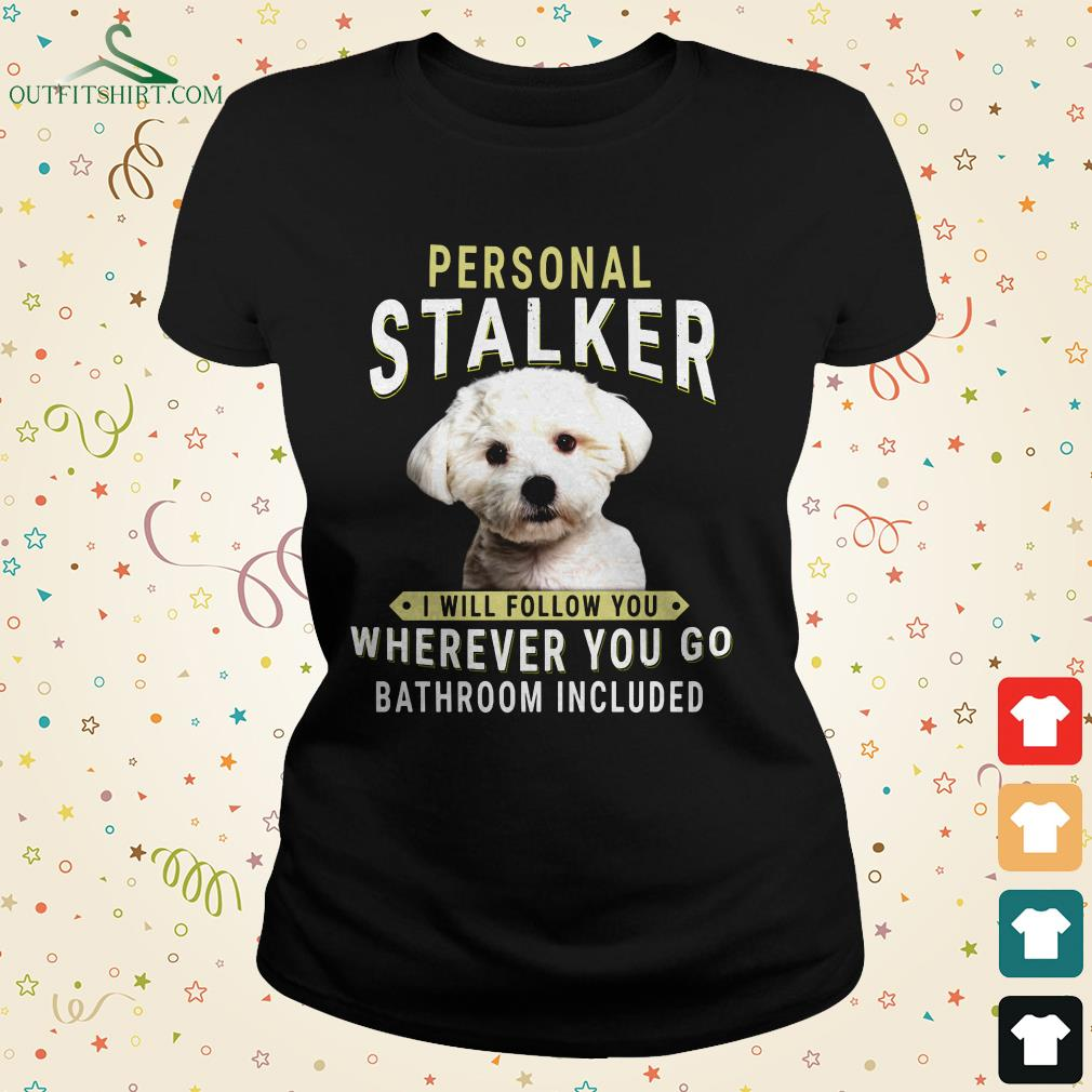 dachshund personal talker i will follow you wherever you go bathroom included ladies tee