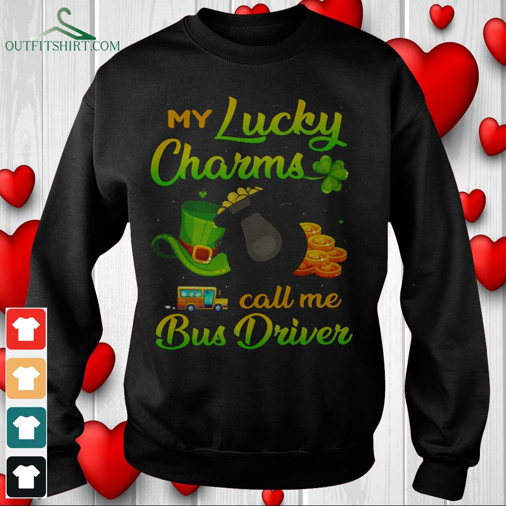 my lucky charms call me bus driver hoodie