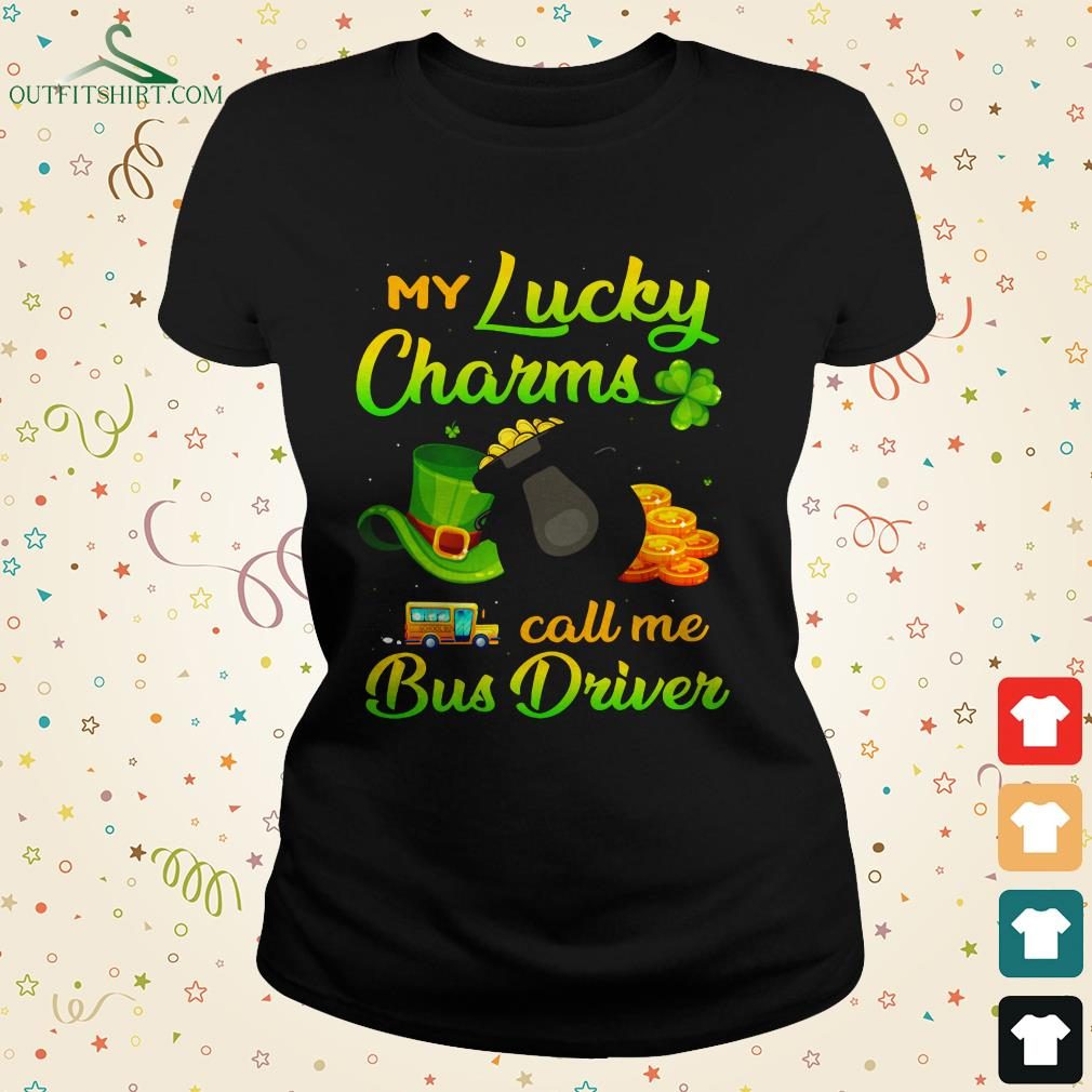 my lucky charms call me bus driver ladies tee