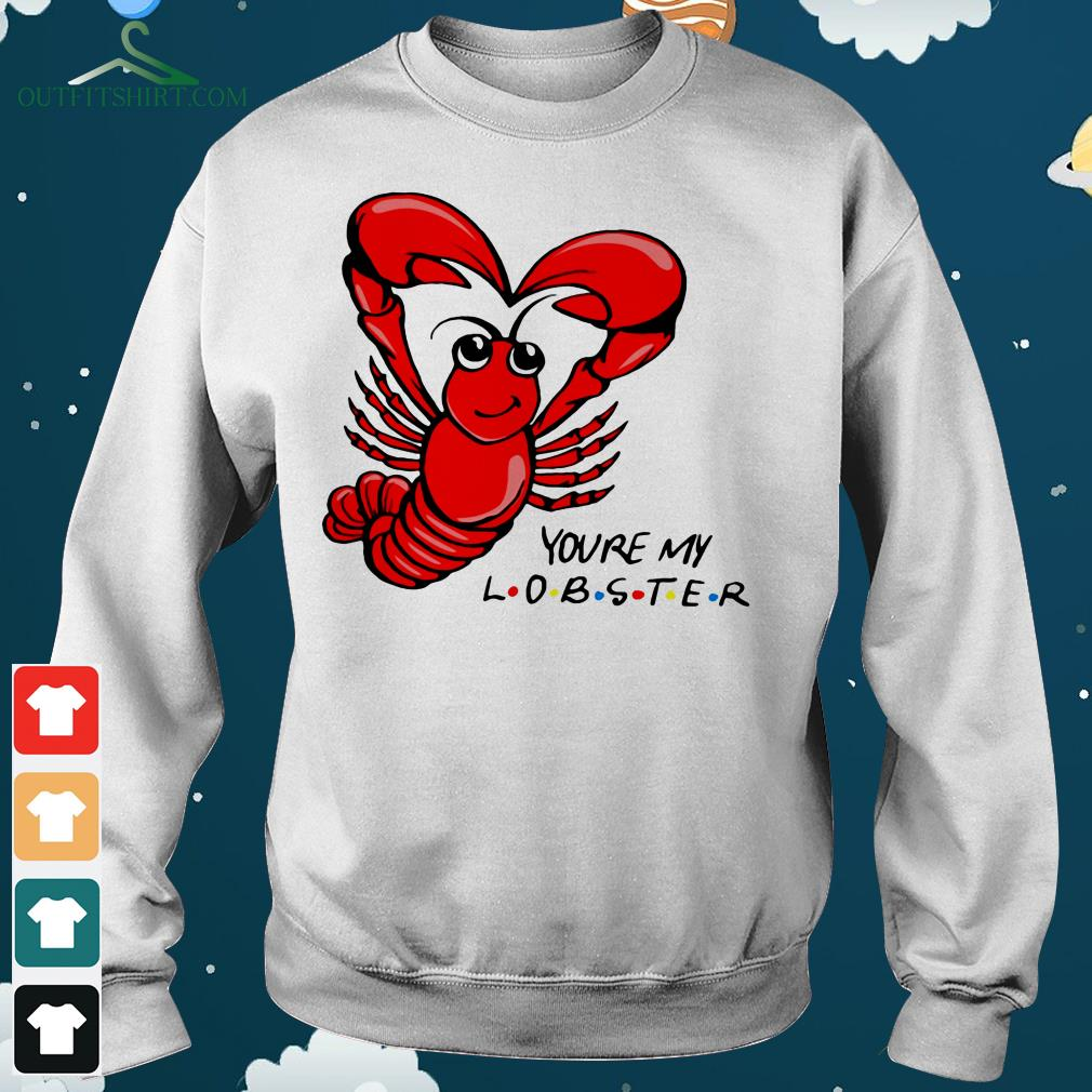 official youre my lobster hoodie