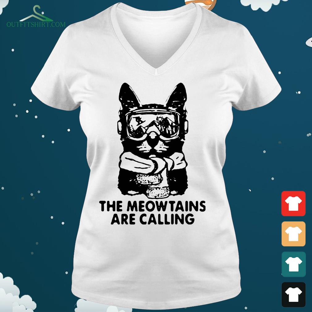 the mewtains are calling v neck t shirt