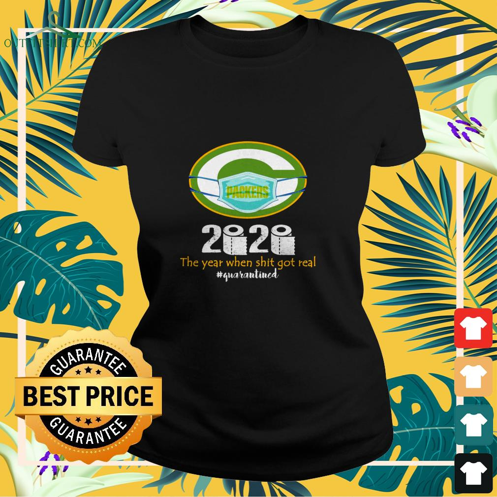 green bay packers mask 2020 the year when shit got real quarantined Ladies tee
