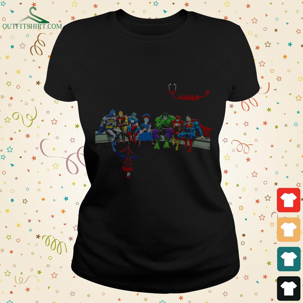 nurse with superheroes and thats how i saved the world Ladies tee