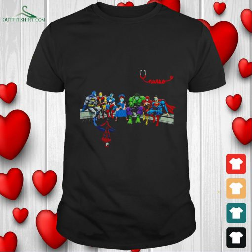 nurse with superheroes and thats how i saved the world T shirt