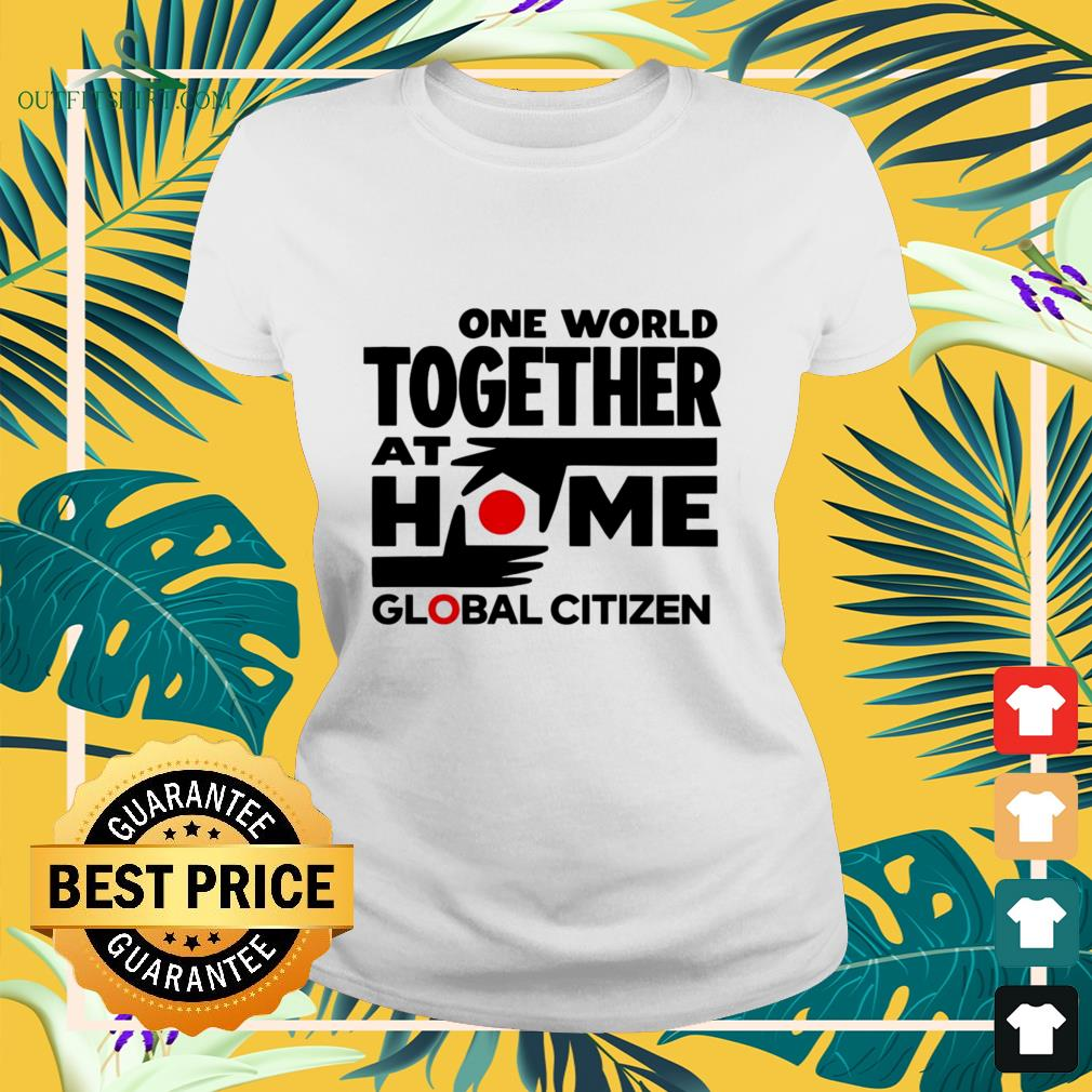 one world together at home global citizen Ladies tee