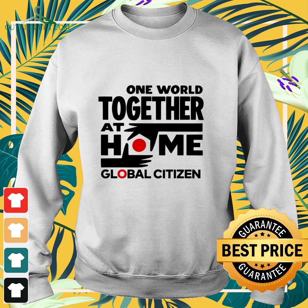 one world together at home global citizen Sweater