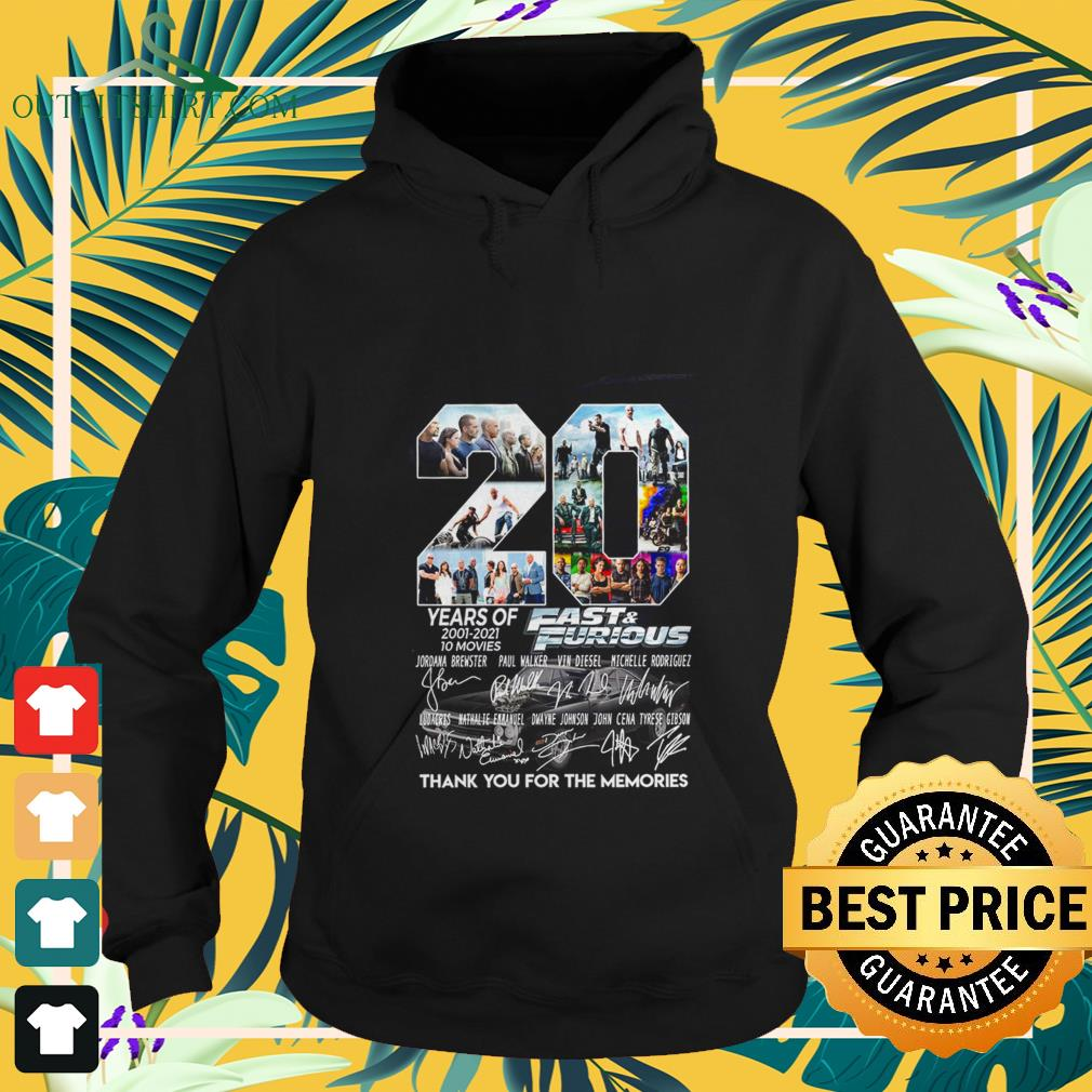 20 years of fast and furious 2001 2021 10 movies thank you for the memories Hoodie