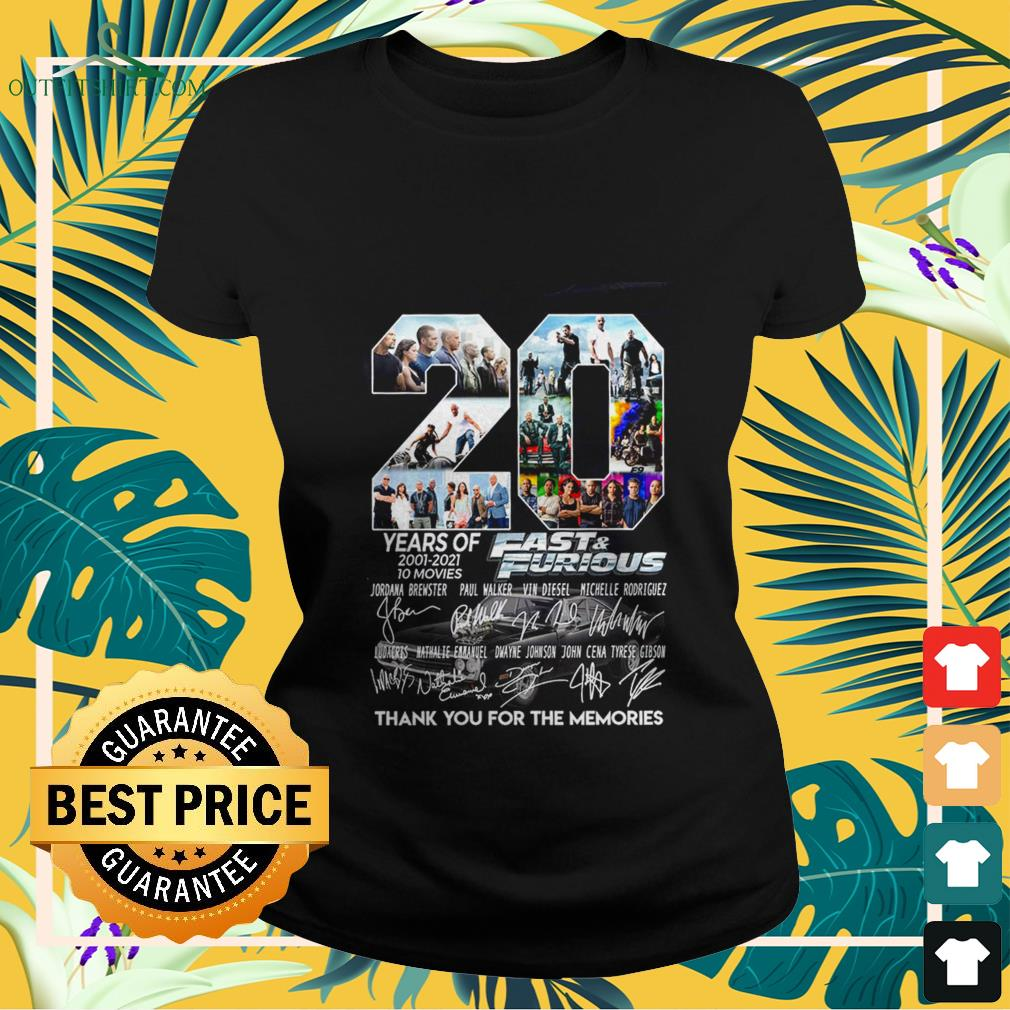 20 years of fast and furious 2001 2021 10 movies thank you for the memories Ladies tee