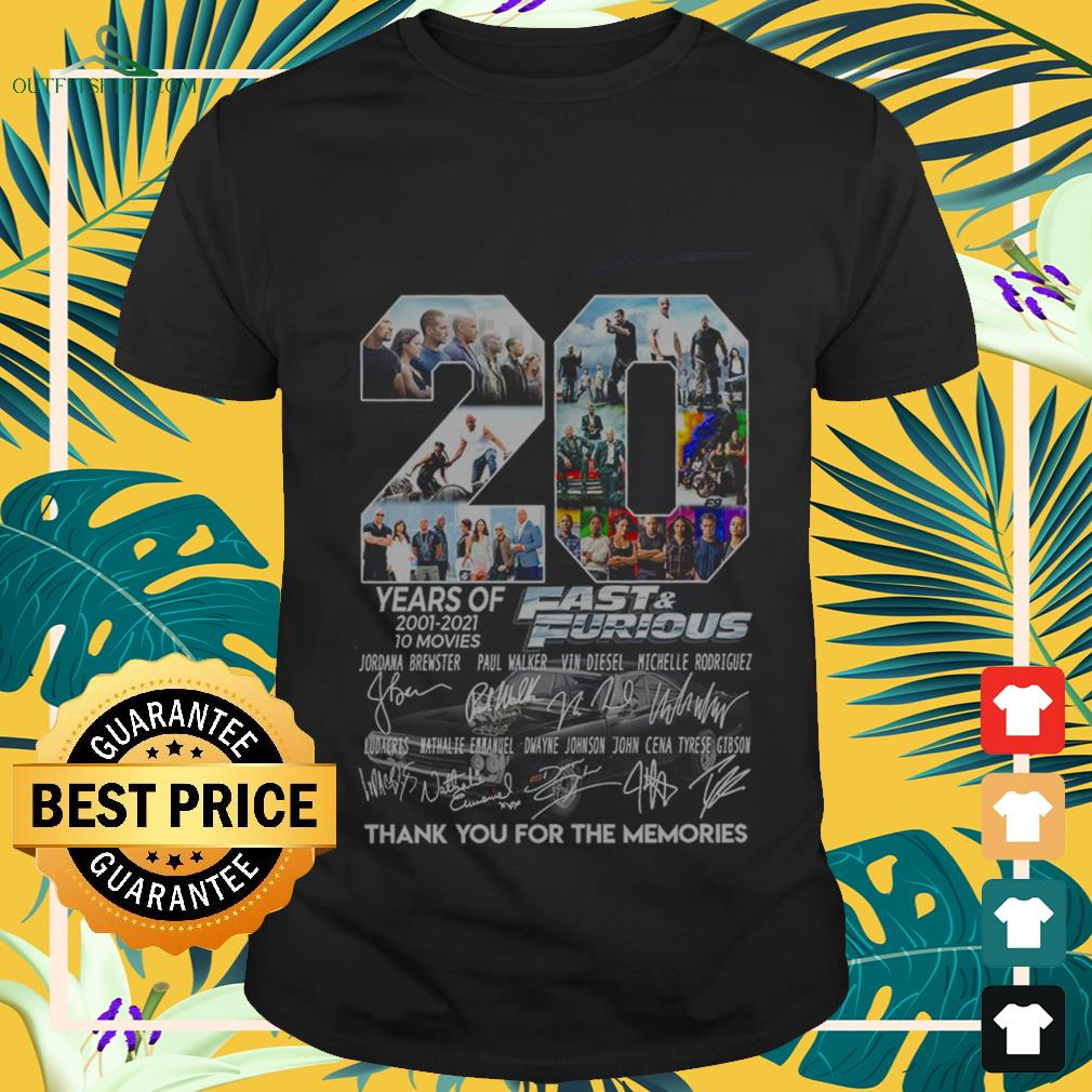 20 years of fast and furious 2001 2021 10 movies thank you for the memories T shirt