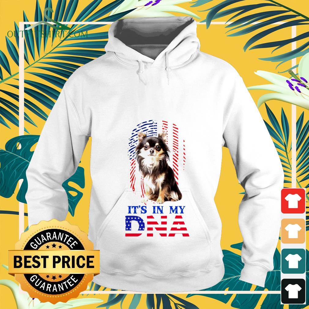 american flag chihuahua its in my dna Hoodie