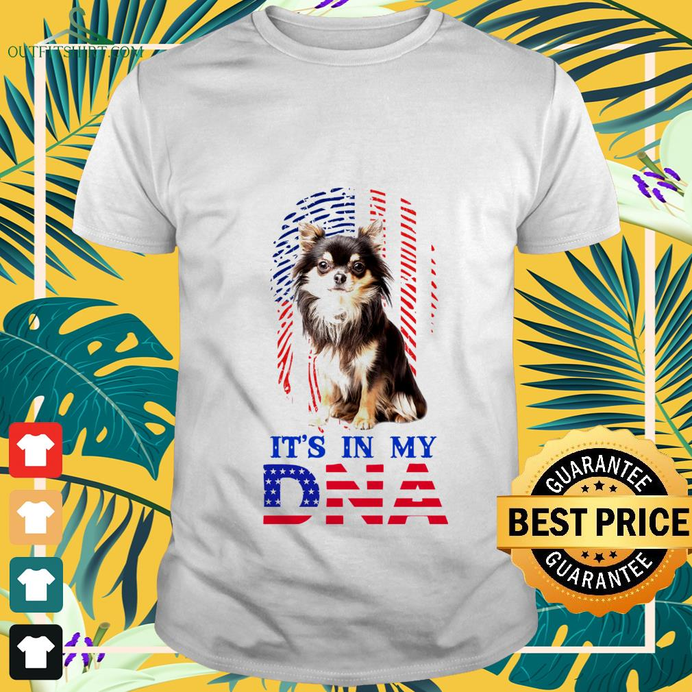 american flag chihuahua its in my dna T shirt