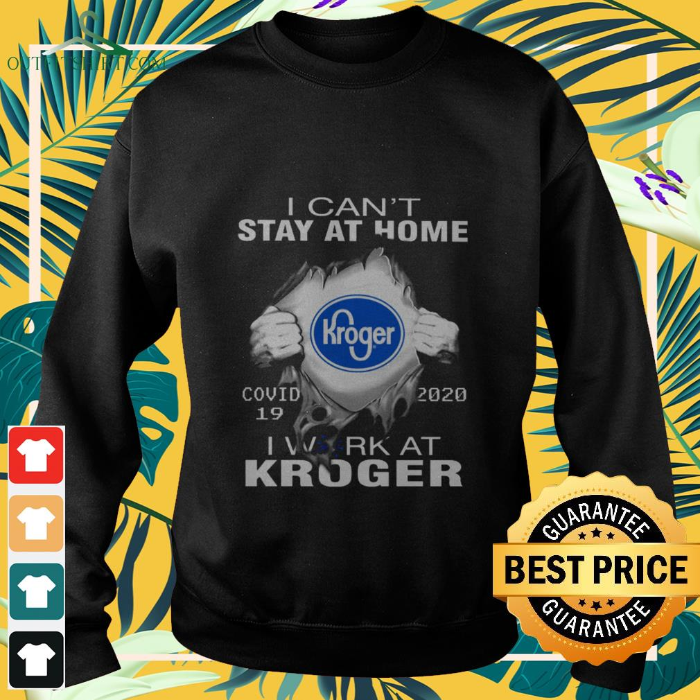 blood inside kroger covid 19 i cant stay at home Sweater
