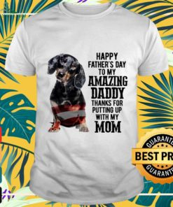 Dachshund Happy father's day amazing daddy shirt