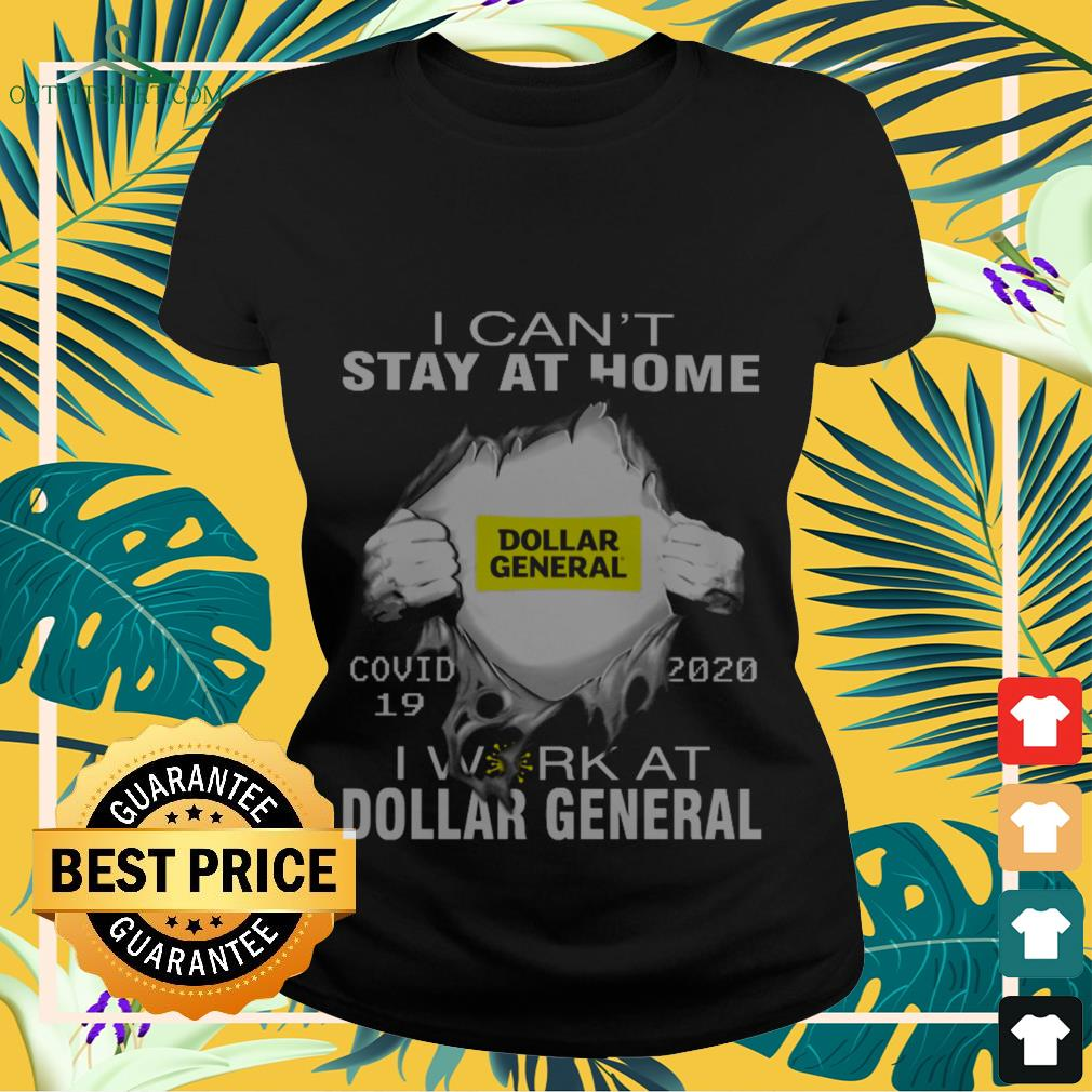 dollar general covid 19 i cant stay at home Ladies tee