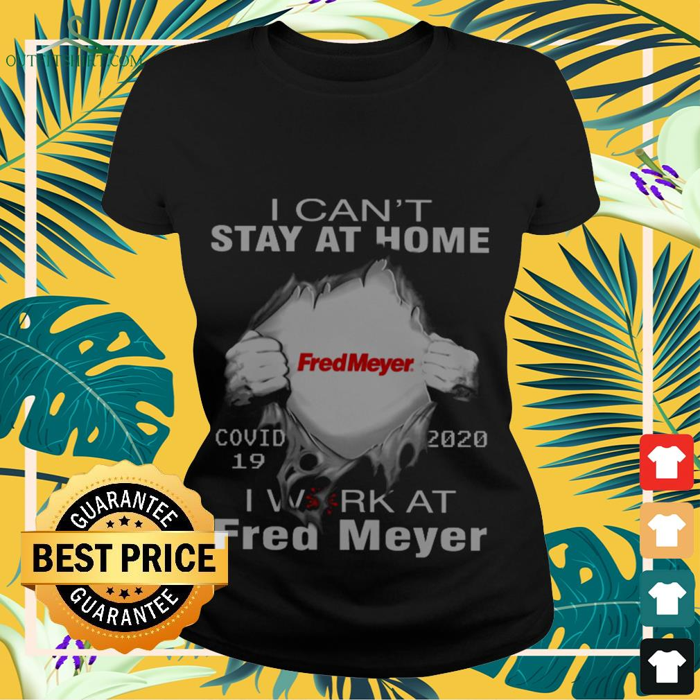 fred mayer covid 19 2020 i cant stay at home Ladies tee