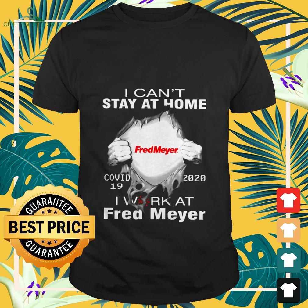 fred mayer covid 19 2020 i cant stay at home T shirt