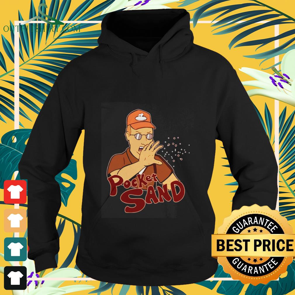 king of the hill dale gribble pocket sand Hoodie