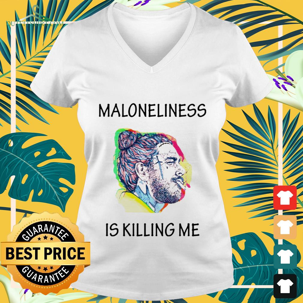 maloneliness is killing me V neck t shirt