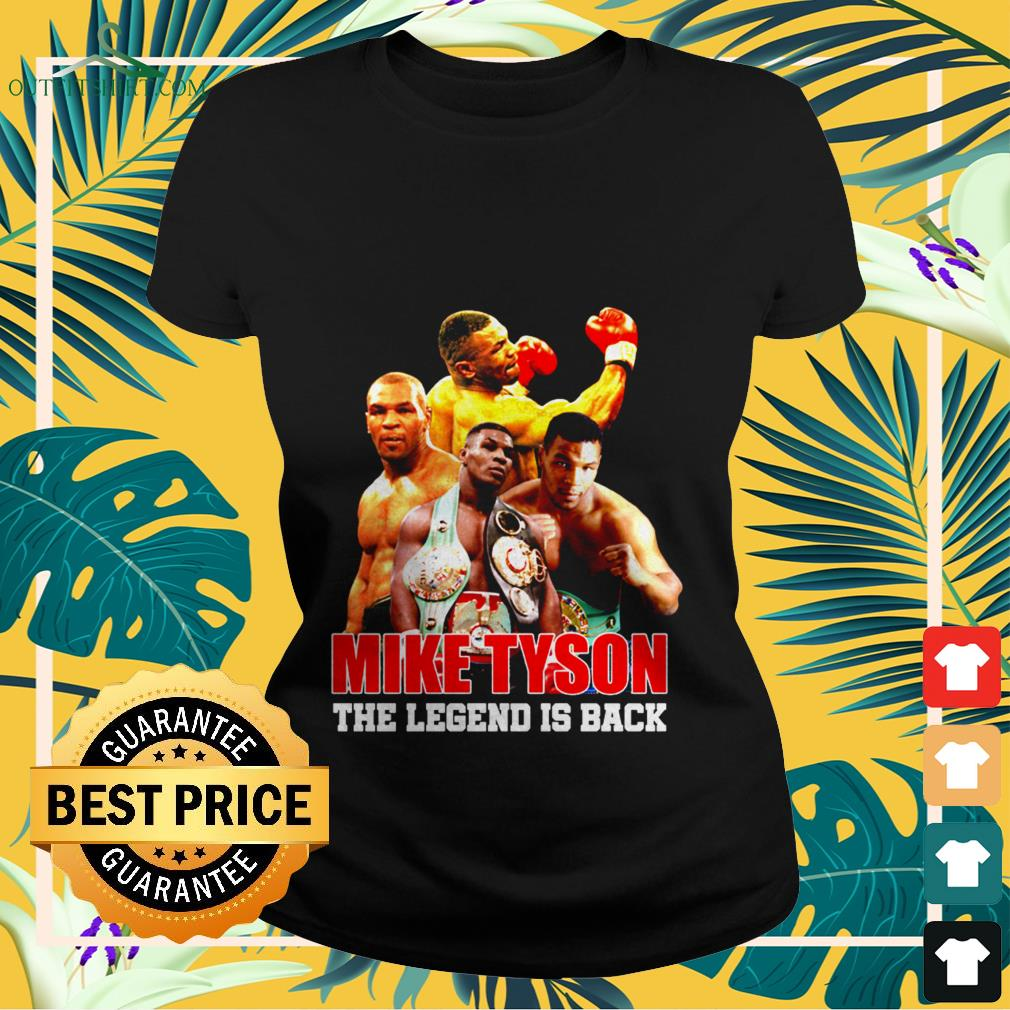 mike tyson the legend is back Ladies tee