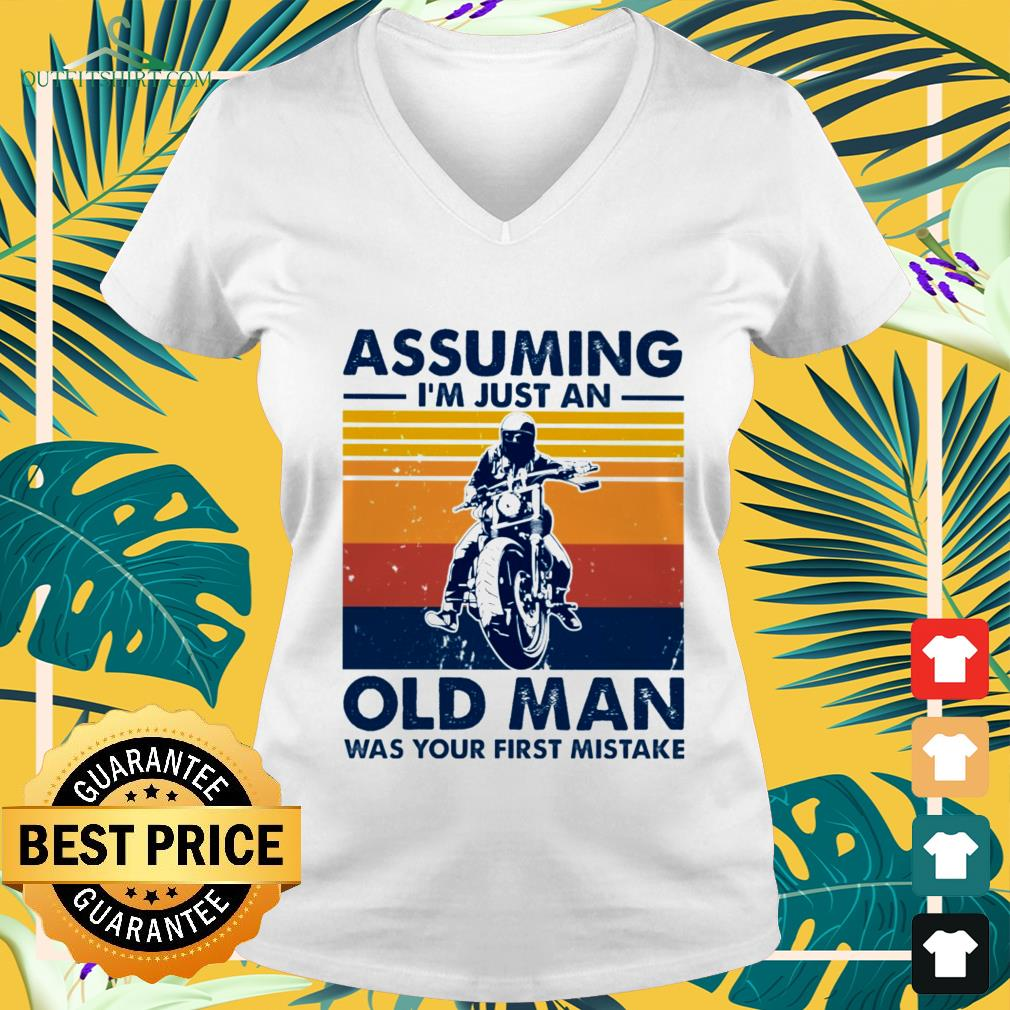 motorbike assuming im just an old man was your first mistake vintage V neck t shirt