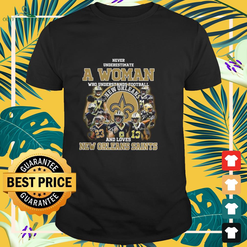 never underestimate who understands baseball and loves new orleans saints t shirt