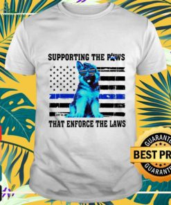 Official German Shepherd supporting the paws that enforce the laws shirt