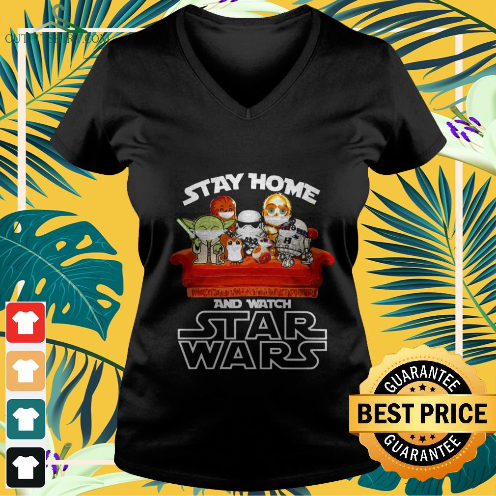 official stay home and watch star wars V neck t shirt