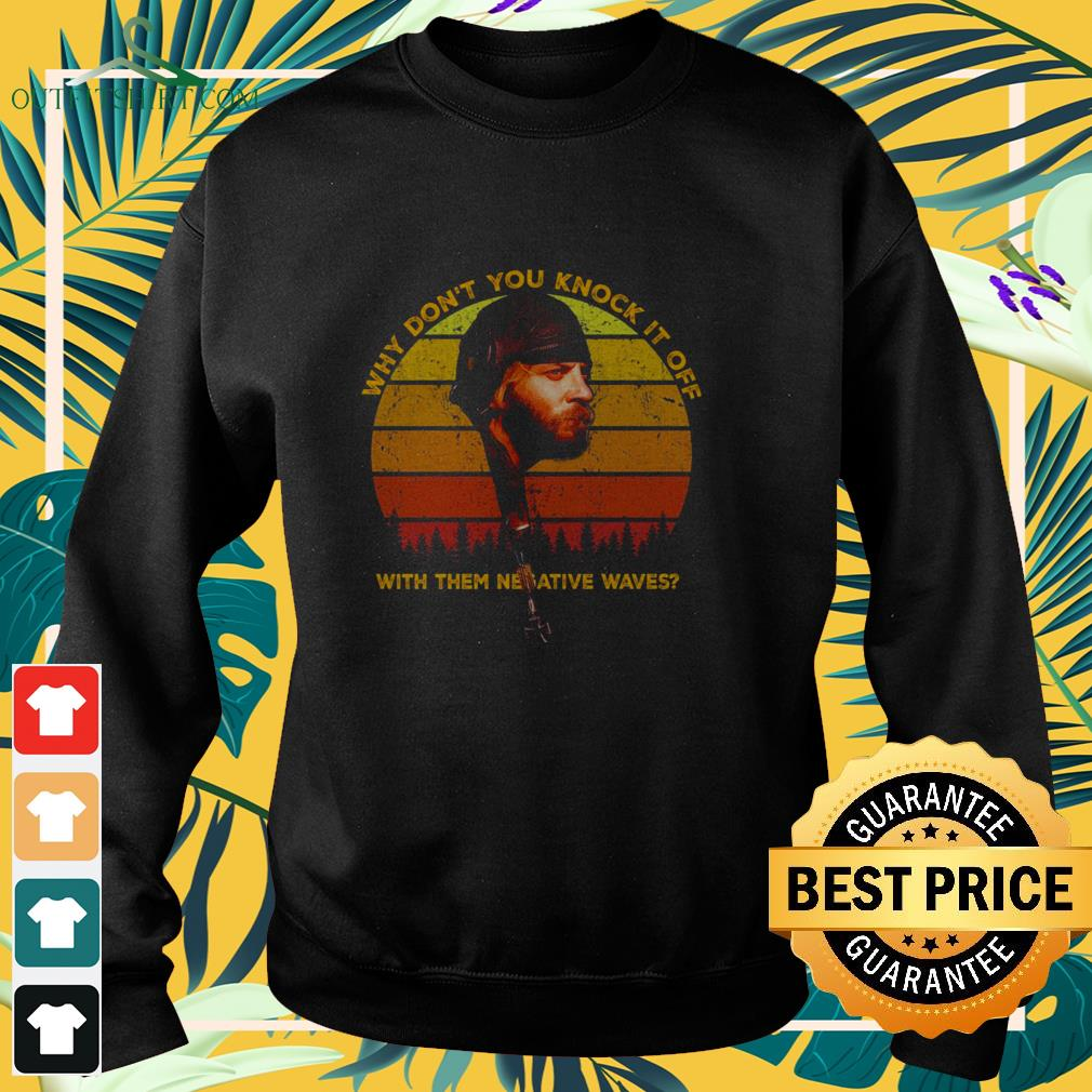 sgt oddball why dont you knock it off with them negative waves sunset sweater
