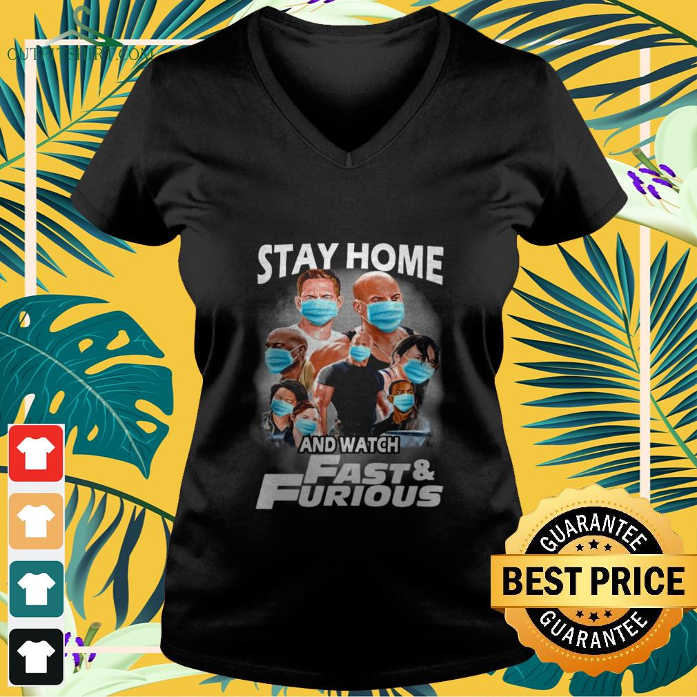 stay at home and watch fast and furious V neck t shirt
