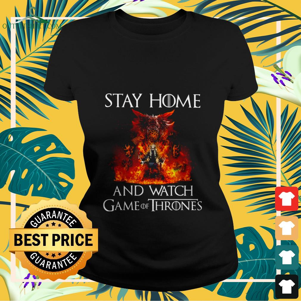 stay at home and watch game of thrones Ladies tee