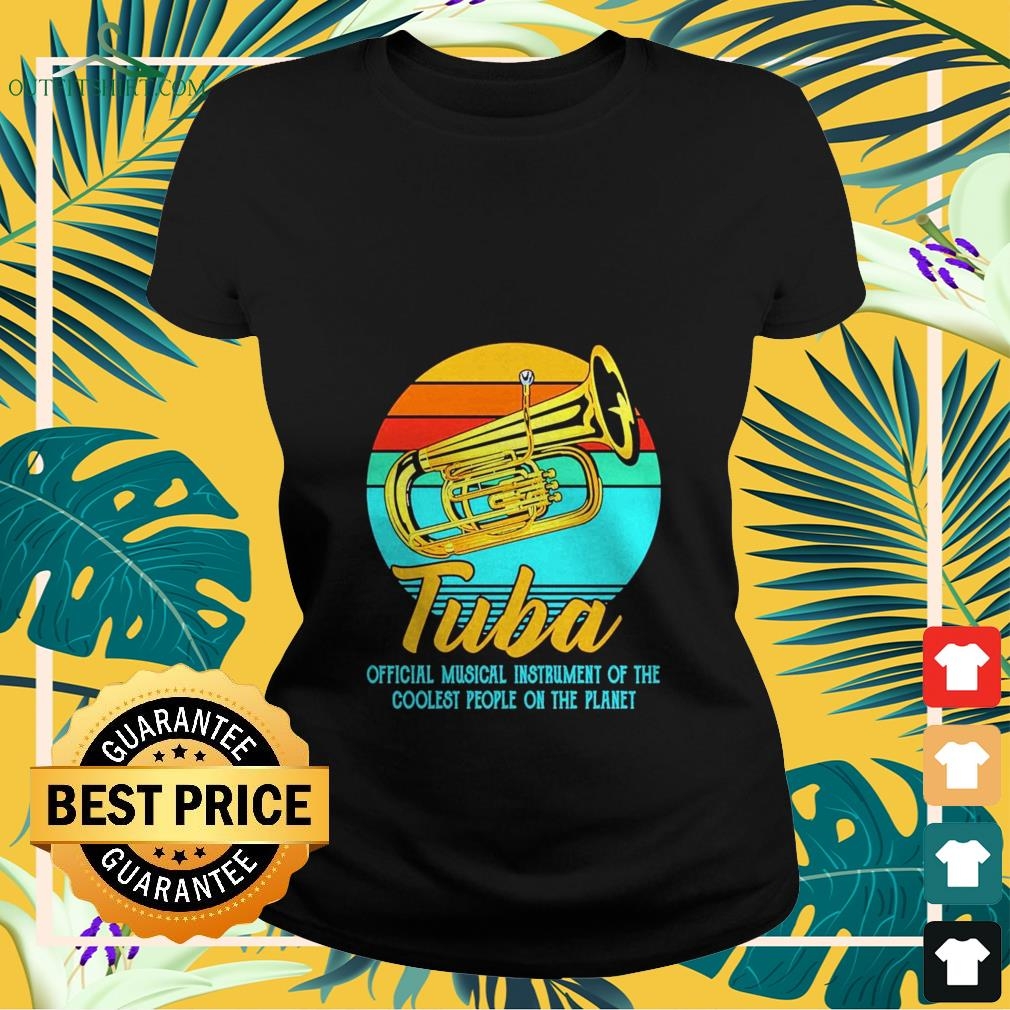 tuba official musical instrument of the coolest people on the planet vintage Ladies tee