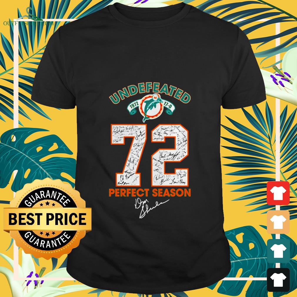 undefeated miami dolphins 72 perfect season signature T shirt