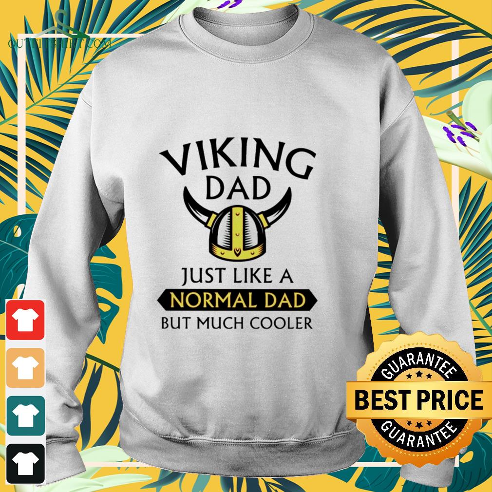 viking dad just like a normal dad but much cooler Sweater