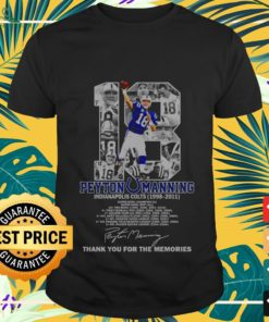 18 Peyton Manning Indianapolis Colts 1998-2011 thank you for the memories shirt