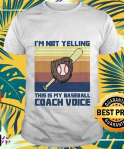 I'm not yelling this is my baseball coach voice vintage shirt
