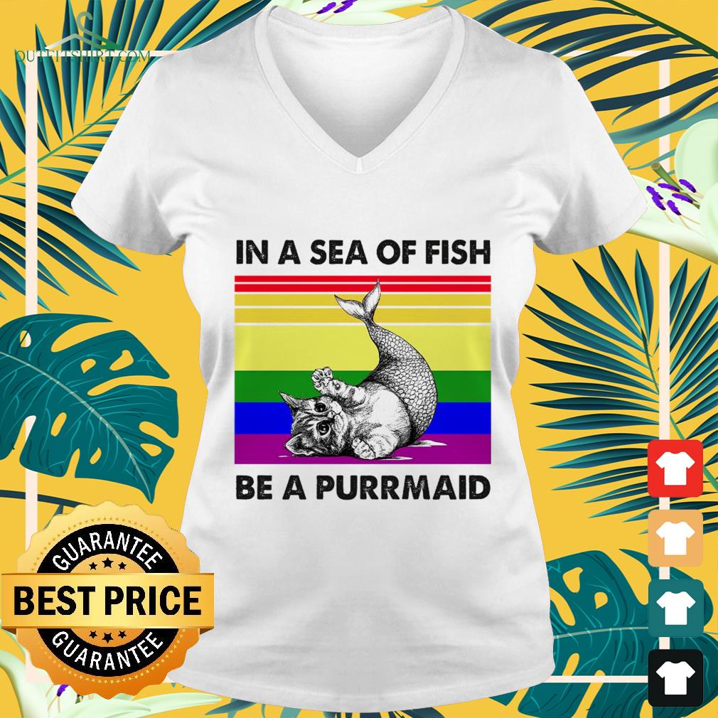 In a sea of fish be a purrmaid shirt