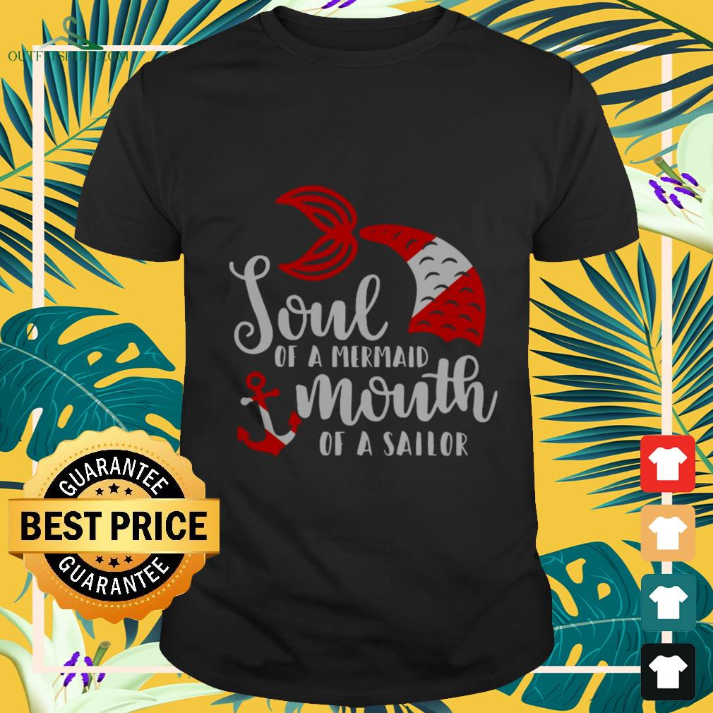 Official Soul of a mermaid mouth of a sailor shirt