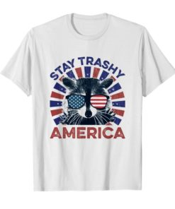 Raccoon stay trashy America shirt