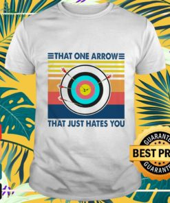 That one arrow that just hates you shirt