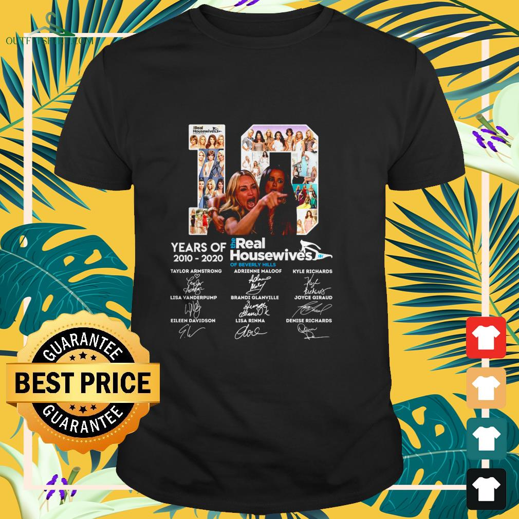 The Real Housewives of Beverly Hills 10th Years Of 2010-2020 signature characters shirt
