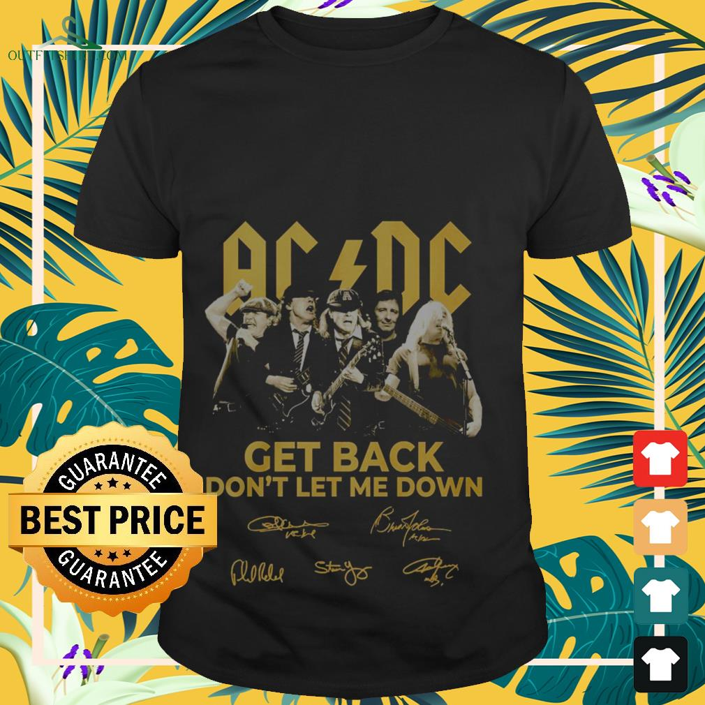 ACDC get back don't let me down signatures shirt