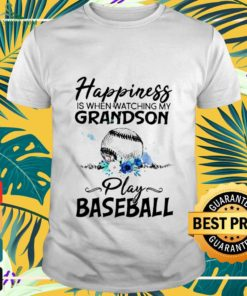 Happiness is when watching my grandson play baseball shirt