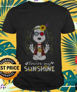 Snoopy Hippie you are my sunshine shirt