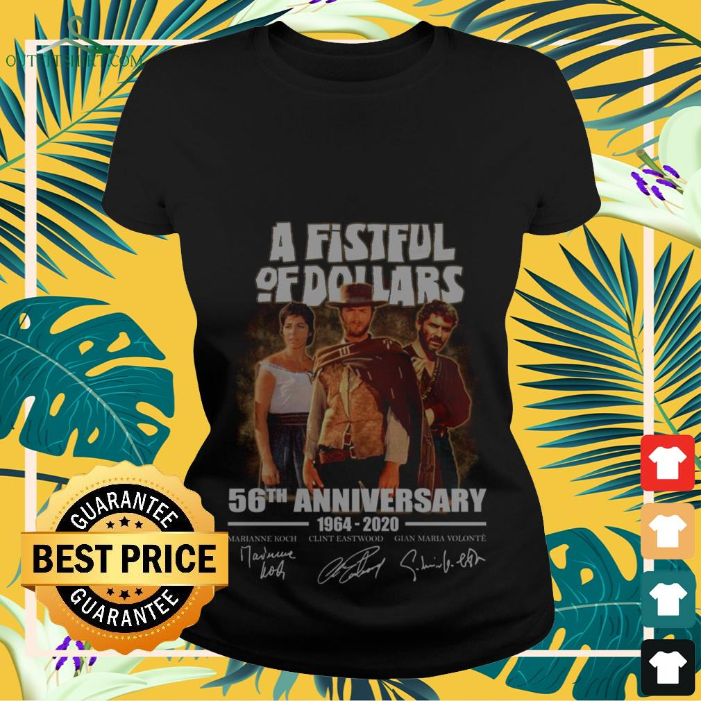 A fistful of dollar 56th anniversary 1964 2020 signature Ladies-tee