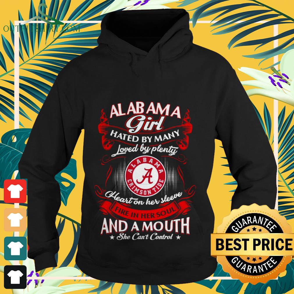 Alabama girl hated by many loved and a mouth she can't control Hoodie