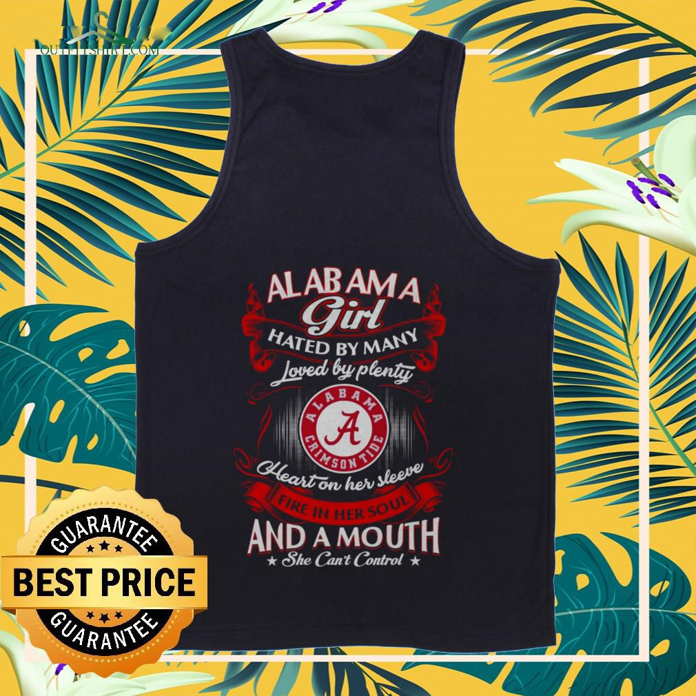 Alabama girl hated by many loved and a mouth she can't control Tank-top
