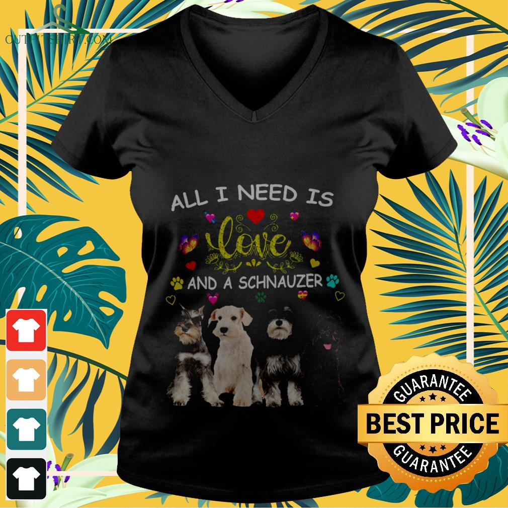 All l need is love and a Schnauzer  V-neck t-shirt