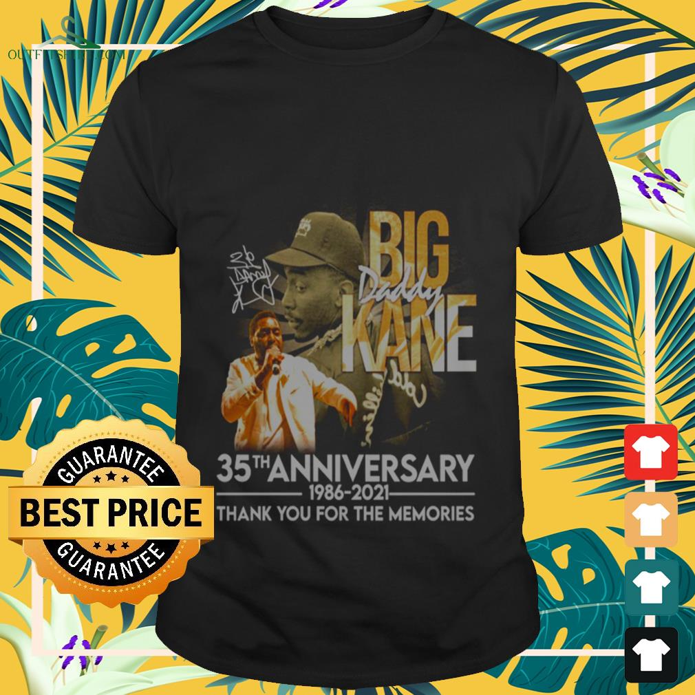 Big Daddy Kane rapper 35th Anniversary 1986-2021 signature thank you for the memories T-shirt